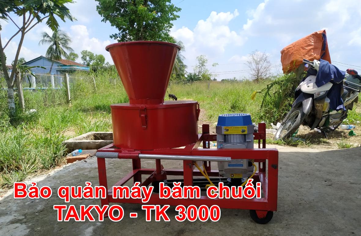 Bảo quản máy băm chuối TAkyo TK 3000